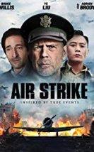 Air Strike – The Bombing izle