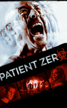 Patient Zero izle