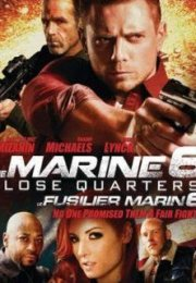 The Marine 6 Close Quarters izle