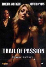 Trail of Passion Erotik Filmi izle