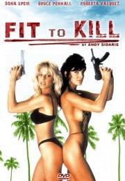 Fit to kill Erotik Film izle