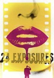24 Exposures 2013 izle