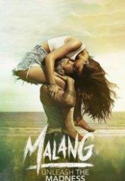 Malang – Unleash the Madness izle