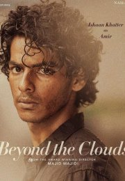 Beyond the Clouds 2017 izle
