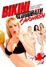 Bikini Bloodbath Car Wash izle