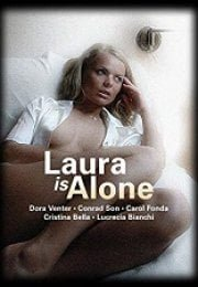 Laura is Alone Erotik Film izle
