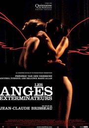 Les anges exterminateurs 2006 Erotik Film izle