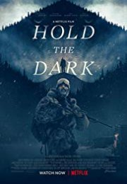 Hold the Dark izle