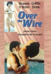 Over the Wire Erotik Film izle