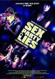 Seks, Parti ve Yalanlar izle