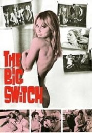 The Big Switch izle