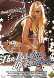 The Passion of Fashion Erotik Film izle