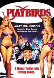 The Playbirds 1978 izle