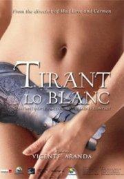 Tirante el Blanco 2006 izle