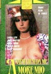 Vieni vieni da me amore mio (1983) izle