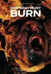 She Who Must Burn izle