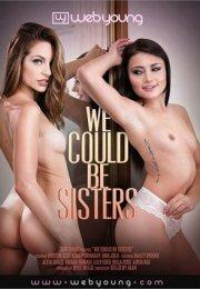 We Could Be Sisters Erotik Film izle
