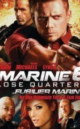 The Marine 6 Close Quarters izle