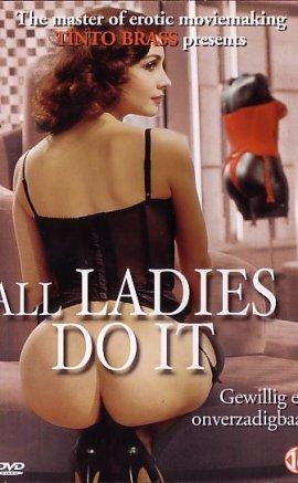 Bütün Kadınlar Bunu Yapar izle