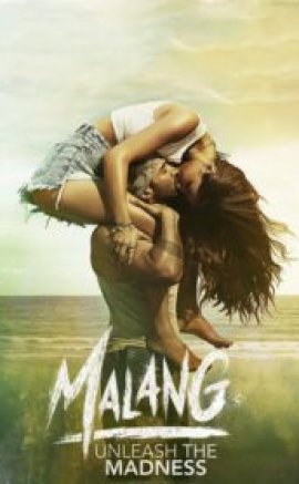 Malang – Unleash the Madness izle