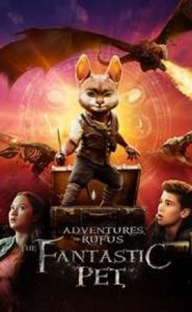Adventures of Rufus The Fantastic Pet izle