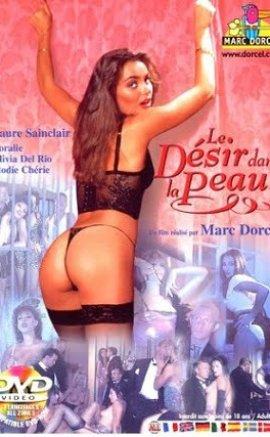Le Desir Dans La Peau Erotik Film izle