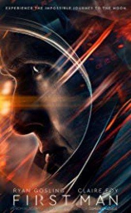 Ay'da İlk İnsan – First Man 2018 izle
