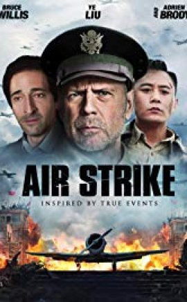 Air Strike – The Bombing izle