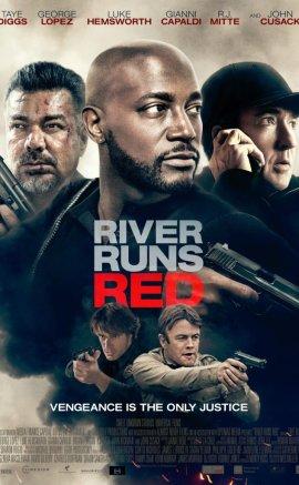 Nehir Kırmızı Akar – River Runs Red izle