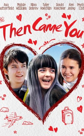 Then Came You Filmini izle