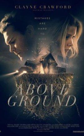 Above Ground izle