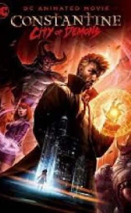 Constantine: City of Demons izle