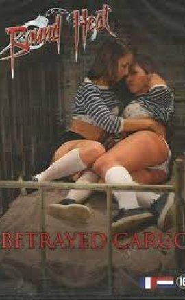 Betrayed Cargo Erotik Film izle