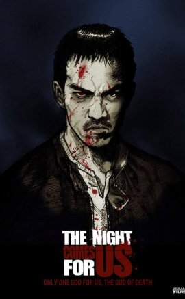The Night Comes for Us 2018 izle