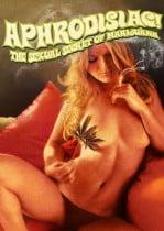 Aphrodisiac!: The Sexual Secret of Marijuana Erotik Film izle