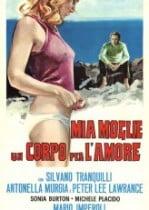 Mia moglie, un corpo per l'amore erotik film izle