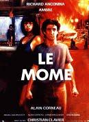 Le môme 1986 Fransız erotik sinema izle