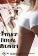 Passion before midnight erotik film izle