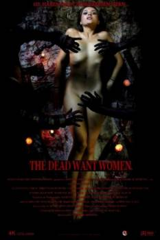 The Dead Want Women izle