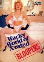The Wacky World of X Rated Bloopers erotik film izle