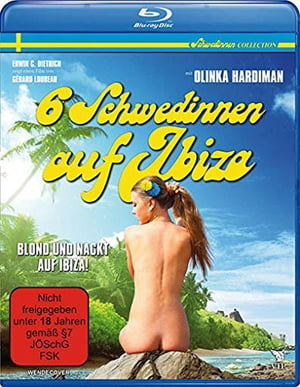 Sechs Schwedinnen auf Ibiza Erotik Film izle
