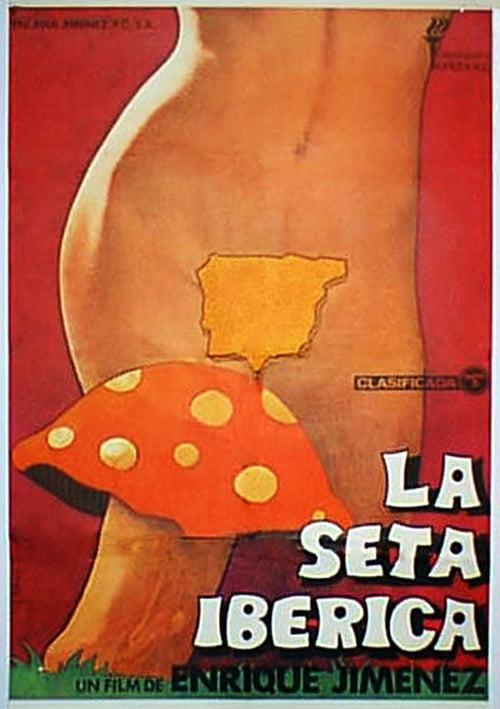 La seta ibérica +18 erotik sinema izle