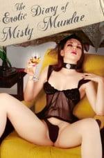 The Erotic Diary Of Misty Mundae Erotik Film İzle
