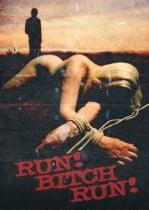 Run! Bitch Run! – +18 Tecavüz Filmi İzle