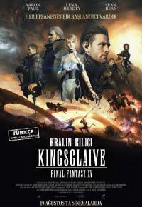 Kralın Kılıcı Final Fantasy XV 2016 Türkçe Altyazılı izle