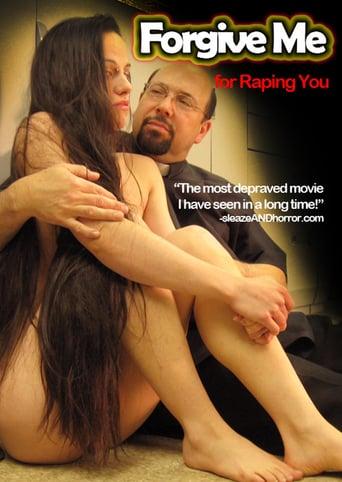 Forgive Me for Raping You Erotik Film izle
