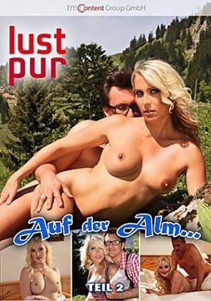 Lust Pur Auf der Alm Erotik Film izle