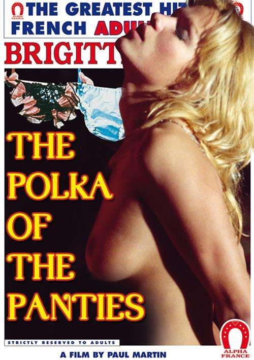 Polka Of The Panties Erotik Film izle