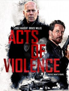 Acts of Violence izle