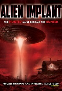 Alien Implant: The Hunted Must Become the Hunter izle